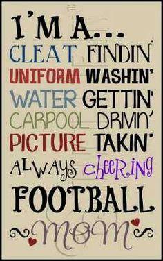 Football Mom: Yep, pretty much :) @KD Eustaquio Lawley Ash @Marianne Celino Chandler Huber @Michelle Flynn Lawley