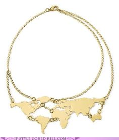 I quite like this necklace! I'd be tempted to glue little colored crystals to all the places I'd ever been.