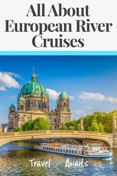Considering A European River Cruise? 7 Things To Know - TravelAwaits Packing List For Cruise, Cruise Europe, Cruise Tips, Cruise Travel, Cruise Vacation, Disney Cruise, Vacation Spots, Vacation Ideas, Best European River Cruises