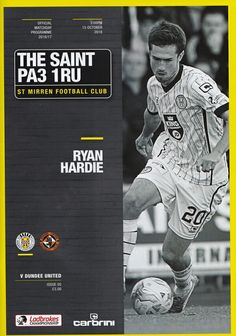 St Mirren 0 Dundee Utd 2 in Oct 2016 at St Mirren Park. The programme cover for the Scottish Championship match.