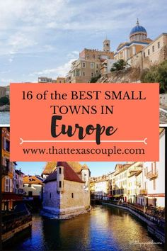 Europe is full of charming small towns. Don't miss this list from the experts, fellow travel bloggers, to help ignite your wanderlust. #europe #smalltowns #europeantravel
