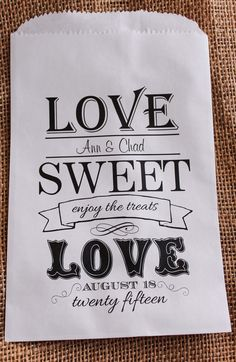 Wedding Favor Bags- Candy Buffet-Personalized Treat Bags-Sweet Table-Love Sweet Love