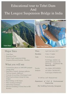 Department of Civil & Environmental Engineering, The NorthCap University is organising an Educational Tour to Tehri Dam and the Longest Suspension Bridge in India in 2nd week of April, 2017.  All the interested students of Civil Department can submit their names to the respective coordinators by 16th March 2017. #TheNorthCapUniversity #EducationalTour #TehriDam #LongestSuspensionBridge #CivilDept.