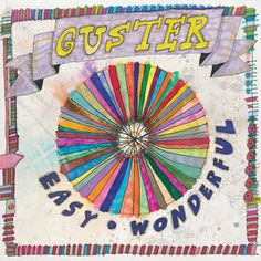 Guster: discovered this little gem last summer while fulfilling a challenge to listen to new groups for each letter of the alphabet