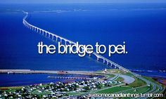 awesome canadian things // the bridge to Prince Edward Island. I actually have family on the island, Canada Party, Beautiful Vacation Spots, Canadian Things, True North, Prince Edward Island, Tour, Rivers, Bridges, Stuff To Do