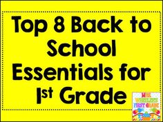 Top 8 Back to School Essentials for First Grade