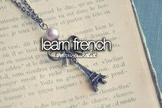 Learn french.Fixing to be!! :)