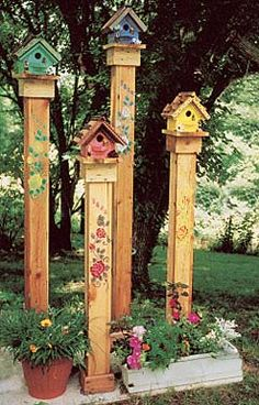 birdhouses from durable cedar—each painted differently, then secured to sturdy posts decorated by painting flowers up the sides and house numbers on each post—one is our address and the other three are for grown children—secured onto a cement slab in the yard. They sure do help brighten things!