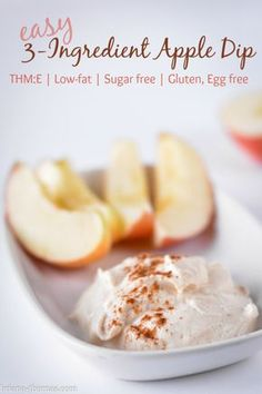 Easy 3 Ingredient Apple Dip {THM:E, Sugar free, Low-fat, Gluten and Egg free}