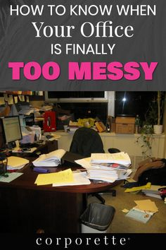 Offices can get messy -- but when is the messy office TOO messy? Will coworkers view you as less professional because of it? Office People, Man Office, Cool Office, Corporate Office Decor, Business Office Decor, Working Mother, Working Moms, Womens Office Decor, Clean Desk