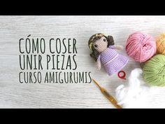 Curso Amigurumis - Cómo Coser o Unir las Piezas - YouTube