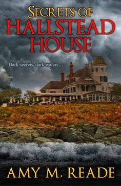"""The featured books today are written by USA Today bestselling author Amy M. Reade. Suspense and romance in very atmospheric surroundings. AbouttheBook """"You are not wanted here. Go away from Halls..."""