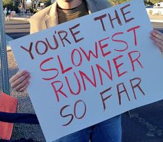 The fear of being put in the fast heat and being the slowest one - 25 Things Only Track And Field Runners Can Understand Running Signs, Running Posters, Running Humor, Running Quotes, Funny Running, Marathon Signs, Marathon Posters, Marathon Motivation, Funny Motivation