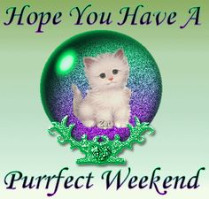 Good morning my friends happy Friday I'm babysitting again have a magical Friday love always and much much more sending my love your way Weekend Gif, Weekend Quotes, Enjoy Your Weekend, Happy Weekend, Good Monday Morning, Good Morning My Friend, Good Morning Gif, Saturday Greetings, Evening Greetings