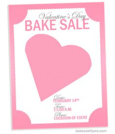 valentine's flyer for bake sale http://bakesaleflyers.com/valentines-day-flyer-template/
