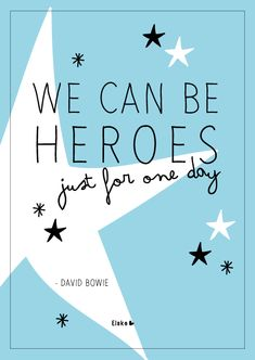 We can be heroes - David Bowie | Elske | www.elskeleenstra.nl