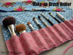 Make Up Brush Holder ~ Sewing Project