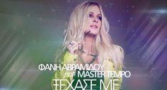 """""""Ξέχασε Με"""" – Άκου το ξεσηκωτικό νέο single της Φανής Αβραμίδου με τους Master Tempo!"""