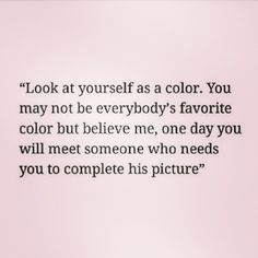 Look at yourself as a color