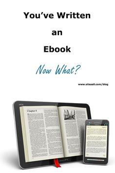 You've Written an Ebook – Now What?