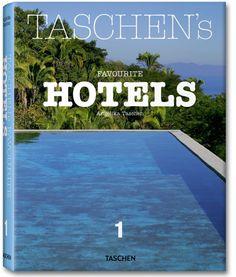 TASCHEN's Favourite Hotels. TASCHEN Books (Midi-Format)
