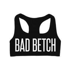 Bad Betch Sports Bra | SHOP BETCHES