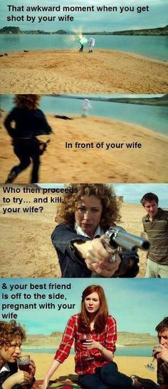 Only in sci-fi can your wife shoot herself while sitting next to her mother who is currently pregnant with your wife. Maybe it's only on Doctor Who.