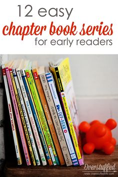 12 Easy Chapter Book Series for Early Readers | Overstuffed
