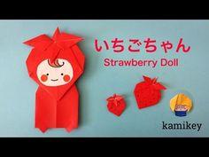 折り紙★いちごちゃん Origami Strawberry doll(カミキィ kamikey) - YouTube