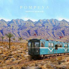 Pompeya - Tropical Remixed - Y Este Finde Qué