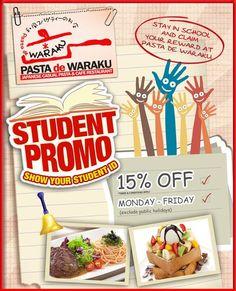 Pasta De Waraku: Promo Student, Discount 15% Off Monday - Friday @pastadewaraku