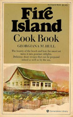 by Georgiana M. Hull Summer bounty from New York's own special island—a 1971 rarity Fire Island, Long Island, Beach Plum, Smart Set, Best Part Of Me, Rarity, Cow, Cottage, Bedroom