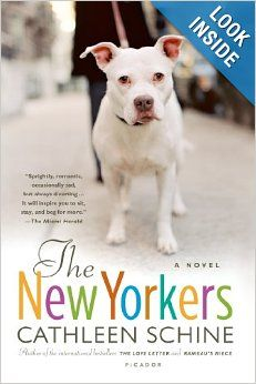 The New Yorkers: A Novel: Cathleen Schine: 9780312427832: Amazon.com: Books