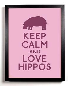 Keep Calm and Love Hippos Hippo 8 x 10 Print by KeepCalmArsenal