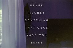 Remember that they once made you smile