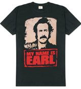 Buy the My Name is Earl Logo t-shirt and My Name is Earl clothing.  Get the My Name is Earl Logo tee or related clothes, kids shirts and hoodies.