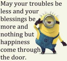 Bless you to Minions!