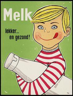 'Melk lekker...en gezond!' #vintage #reclame #ad