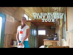 """The SimBLISSity Tiny House"" Tour- A Spacious Small Home On Wheels - YouTube"