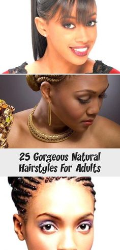 25 Gorgeous Natural Hairstyles For Adults Mohawk Hairstyles, Popular Hairstyles, Natural Curls, Natural Hair Styles, Corporate Women, Faux Locks, Curly Braids, Thick Braid, Types Of Braids