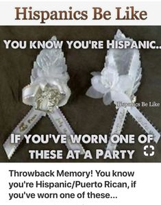 You know you're Hispanic/Puerto Rican, if you've worn one of these. What was the purpose! Puerto Rican Memes, Puerto Rican Recipes, Hispanics Be Like, Latinas Be Like, Mexican Problems, Puerto Rico History, Puerto Rican Culture, Spanish Memes, Puerto Ricans