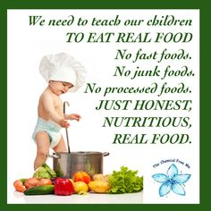 www.thechemicalfreeme.com One of the most important things we can teach a child is how to be healthy. #healthyeating #healthyliving #cleaneating #eatingclean #nogmo #healthykids #fromscratch #oneingredient #vegan #freshfood #healingthroughfood #farmtotable #healthyhabbits #livehealthy #organicliving #crunchymama #cleanliving