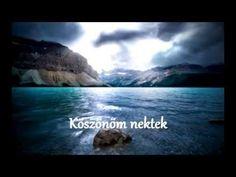 KÖSZÖNÖM SZÉPEN , MINDENKINEK !!! - YouTube Youtube, In This Moment, World, The World, Youtubers, Youtube Movies