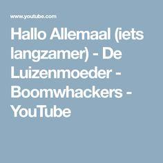 Hallo Allemaal (iets langzamer) - De Luizenmoeder - Boomwhackers - YouTube