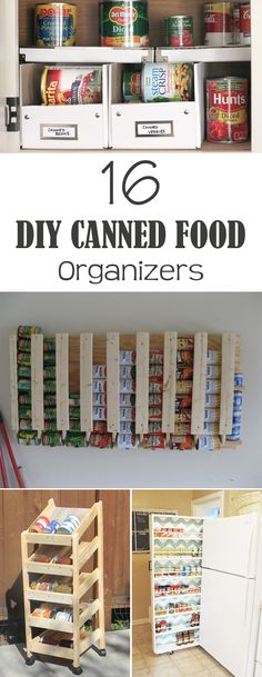 Some great ways to keep all those canned goods organized!