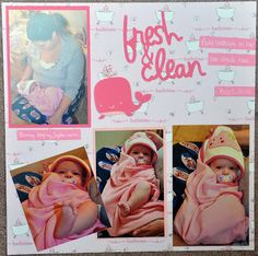 fresh and clean bath time baby girl scrapbooking layout scrapbook page idea