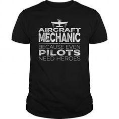 Aircraft Mechanic Hero T Shirts, Hoodies. Check Price ==►…