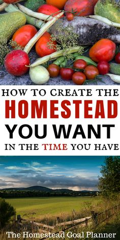 Make your homestead dreams come true! The Homestead Goal Planner will help you prioritize your life and your homestead goals so that you can make steady progress toward creating the homestead you've always dreamed of!