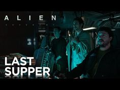 """Alien: Covenant   """"Prologue: Last Supper"""" HD - In Theaters May 19, 2017.     20th Century FOX"""