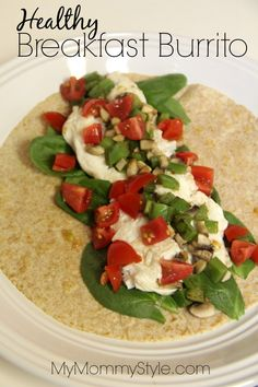 Healthy Breakfast Burrito - My Mommy Style
